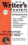 Editing Bootcamp: A Fiction Writer's Guide to Self-Editing (TBC Writer's Toolkit Vol 11)