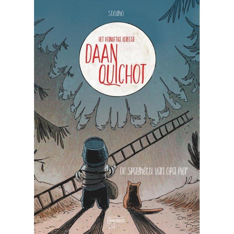 Het vernuftige kereltje Daan Quichot - De spaghetti van opa Pier ...