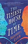 The Tiniest House of Time