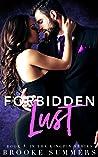 Forbidden Lust (Kingpin, #1)