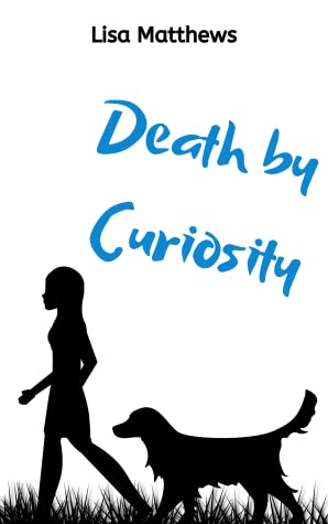 Death By Curiosity