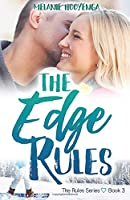 The Edge Rules (The Rules Series) (Volume 3)