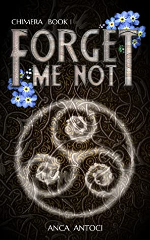 Forget Me Not (Chimera, #1)