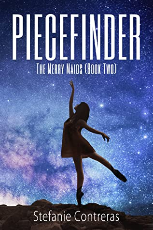 Piecefinder: The Merry Maids Book Two