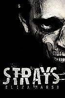 Strays (Red Kings MC, #1)