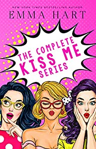 The Complete Kiss Me Series