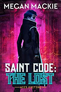 The Lost (Saint Code Book 1)