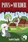 Paws For Murder (The Barking Mad Mysteries Book 1)