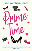 Prime Time: A feel-good rom-com from the author of The Big Five O (Jane Wenham-Jones)