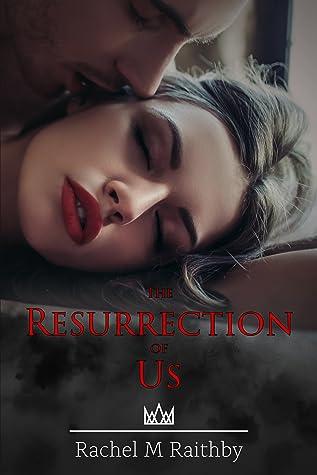 The Resurrection of Us (Albany Nightingale Duet, #2)