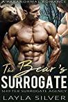 The Bear's Surrogate: A Paranormal Romance (Shifter Surrogate Agency Book 2)