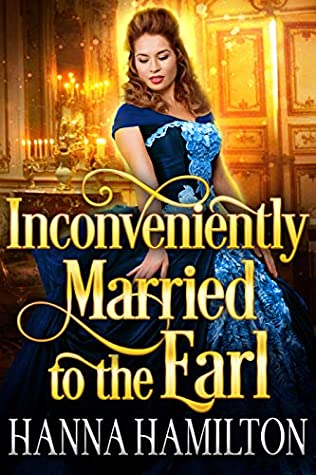 Inconveniently Married to the Earl