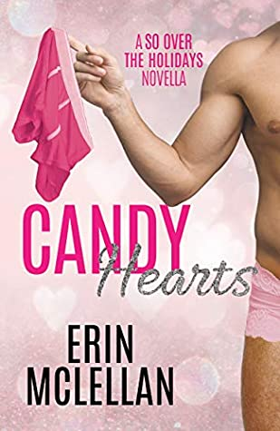 Candy Hearts (So Over the Holidays, #2)