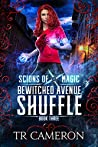 Bewitched Avenue Shuffle (Scions of Magic #3)
