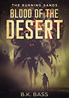 Blood of the Desert (The Burning Sands Book 1)