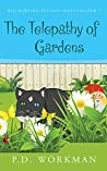 The Telepathy of Gardens (Reg Rawlins, Psychic Investigator Book 5)