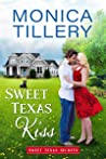 Sweet Texas Kiss (Sweet Texas Secrets, #1)