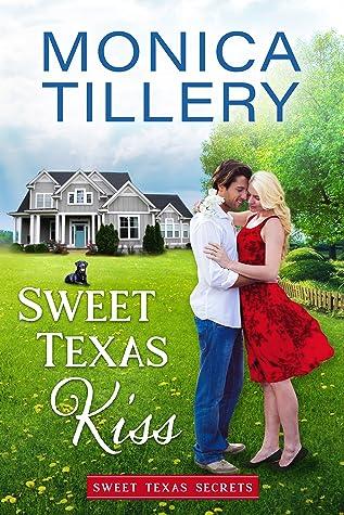 Sweet Texas Kiss (Sweet Texas Secrets, #1)
