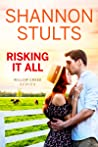 Risking It All (Willow Creek, #3)