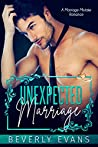 Unexpected Marriage: A Marriage Mistake Romance