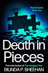 Death in Pieces: A Yorkshire Profiler Mystery (Harriet Quinn Crime Thriller Book 2)