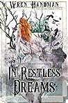 In Restless Dreams (The Phantasmer Cycle #1)
