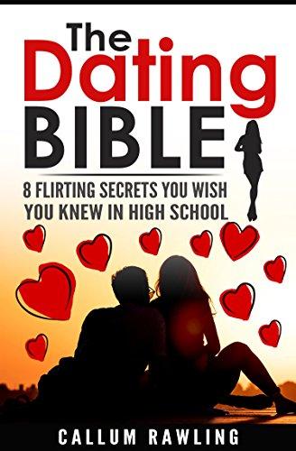 Dating Bible: 8 Flirting Secrets You Wish You Knew In Highschool Callum Rawling