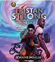 Tristan Strong Punches a Hole in the Sky: Tristan Strong #01