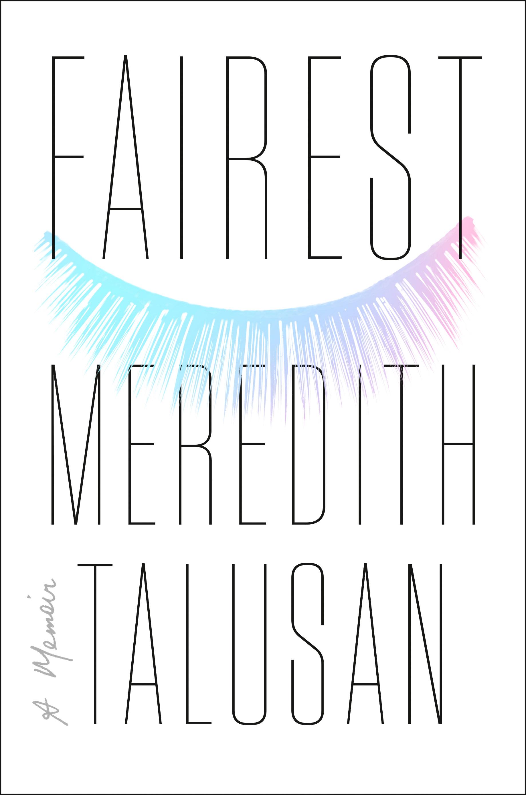 Fairest - Meredith Talusan