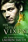 His Little Vixen (Love Bites Book 2)
