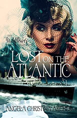 Lost on the Atlantic (The Wildflower Women Collection Book 4)