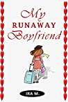My Runaway Boyfriend (Terms & Conditions Apply Book 3)