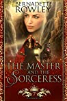 The Master and the Sorceress (Queenmakers Saga #7)