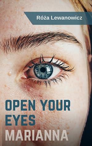 Open your eyes, Marianna