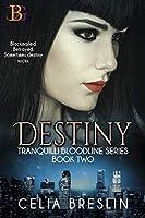 Destiny (Tranquilli Bloodline #2)