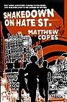 Shakedown on Hate St.