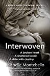 Interwoven: A Belle Hamilton Novel Book 1 (The Belle Hamilton Series)