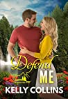 Defend Me (A Frazier Falls Small Town Novel Book 3)