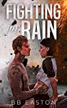 Book cover for Fighting for Rain (The Rain Trilogy, #2)