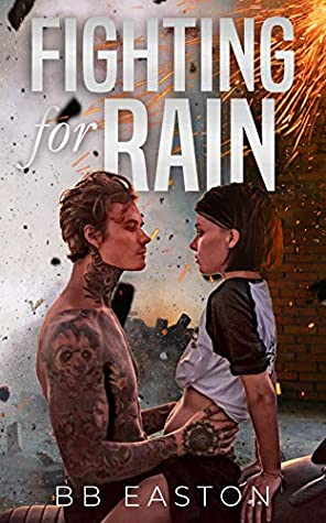 Fighting for Rain by B.B. Easton