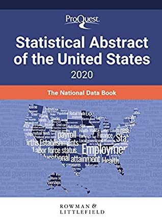 ProQuest Statistical Abstract of the United States 2020: The National Data Book