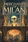 Merchants of Milan (Night Flyer Trilogy, #1)