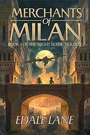 Merchants of Milan by Edale Lane