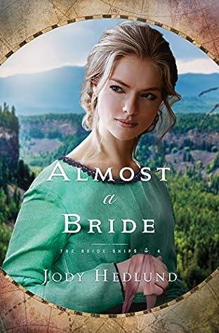 Almost a Bride (The Bride Ships, #4)
