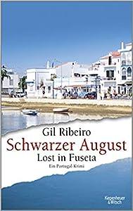 Schwarzer August: Lost in Fuseta (Lost in Fuseta, #4)