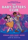Logan Likes Mary Anne! (Baby-Sitters Club Graphic Novels #8)
