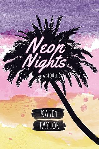 Neon Nights: A Sequel