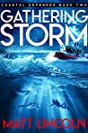 Gathering Storm (Coastal Defender #2)