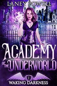 Waking Darkness (Academy of the Underworld, #1)