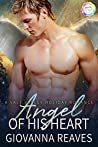 Angel of His Heart by Giovanna Reaves